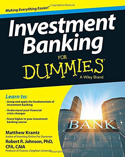 Investment Banking For Dummies(R)