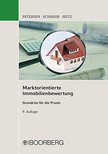 Marktorientierte Immobilienbewertung