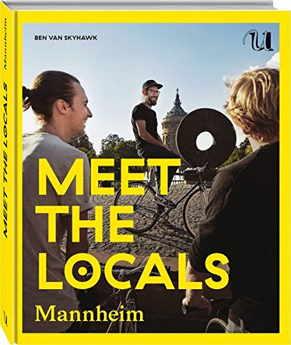 Meet The Locals Mannheim